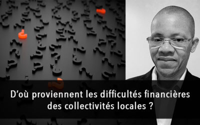 D'où proviennent les difficultés financières des collectivités locales ?
